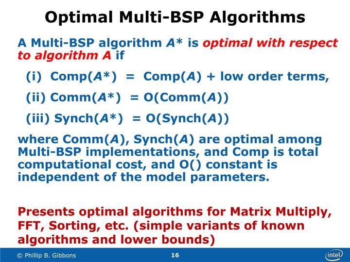 Optimal Multi-BSP Algorithms