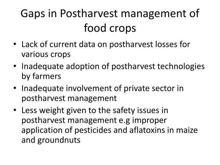 Gaps in Postharvest management of food crops
