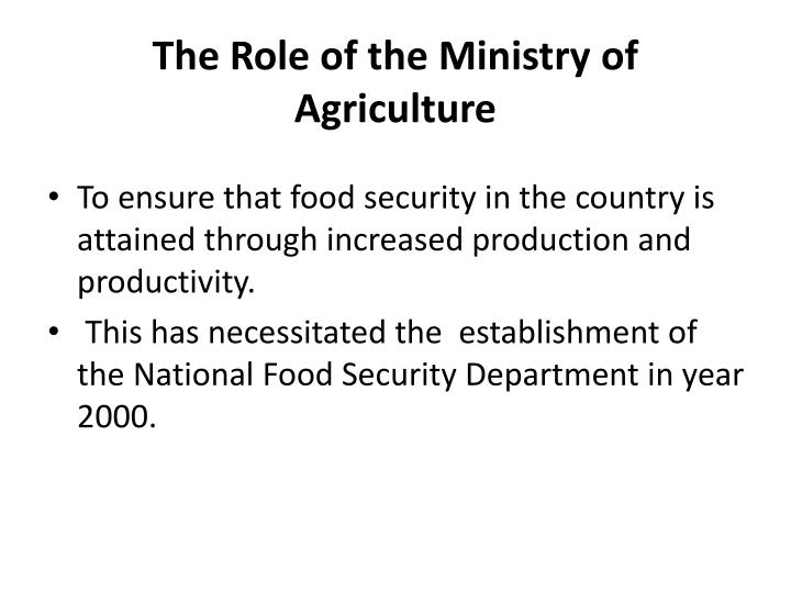 The role of the ministry of agriculture