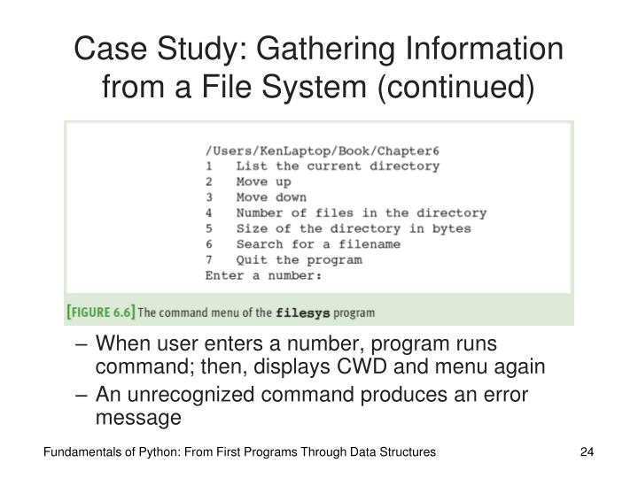 Case Study: Gathering Information from a File System (continued)