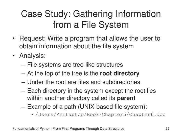Case Study: Gathering Information from a File System