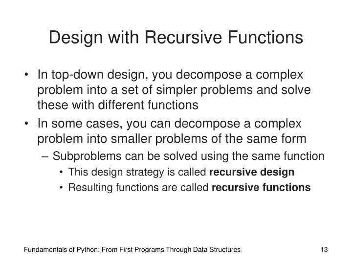 Design with Recursive Functions