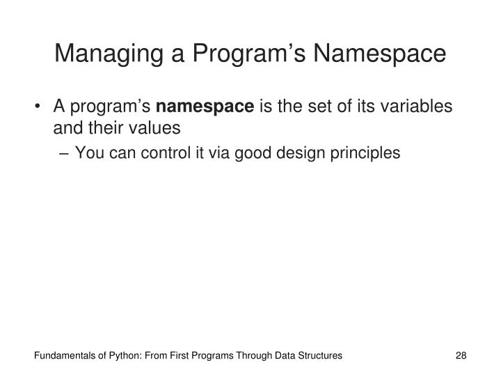 Managing a Program's Namespace