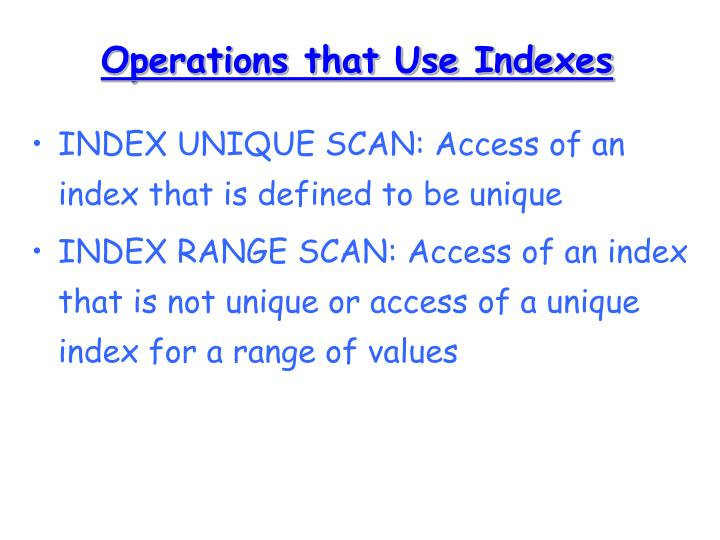 Operations that Use Indexes