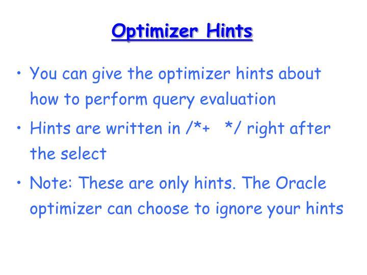 Optimizer Hints