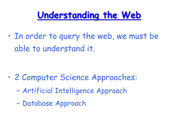 Understanding the Web