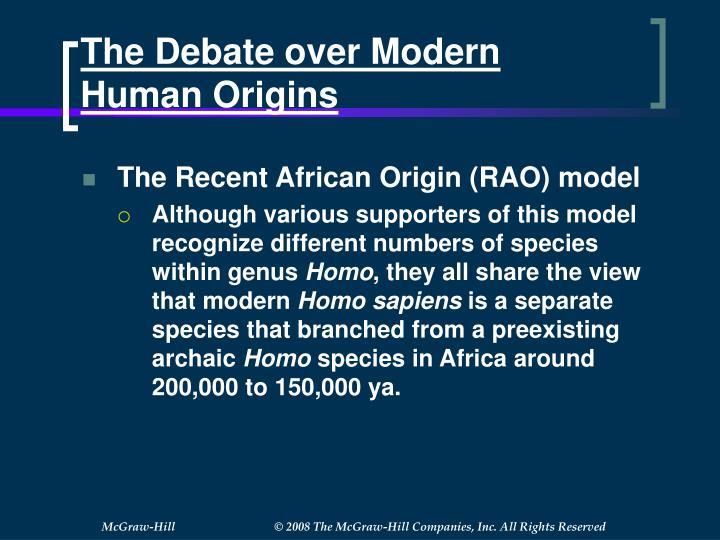 The Debate over Modern Human Origins
