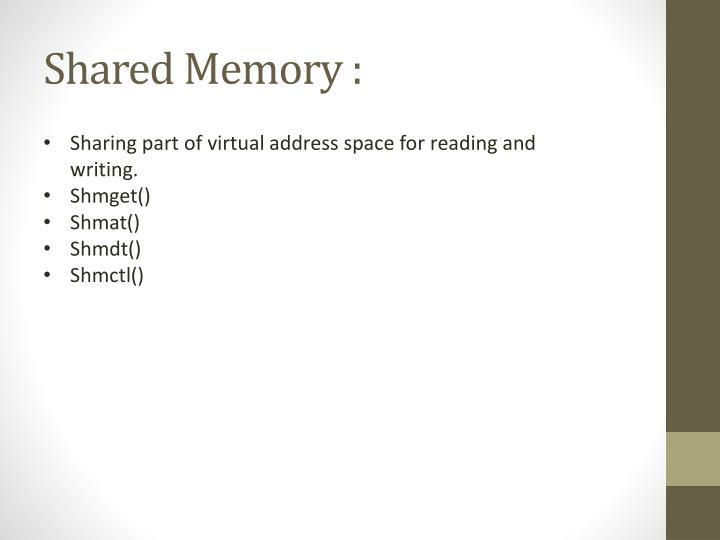 Shared Memory :