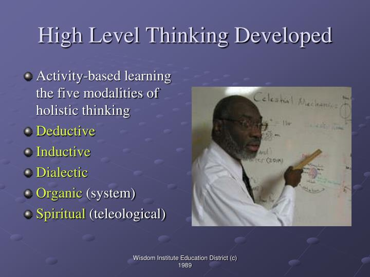High Level Thinking Developed