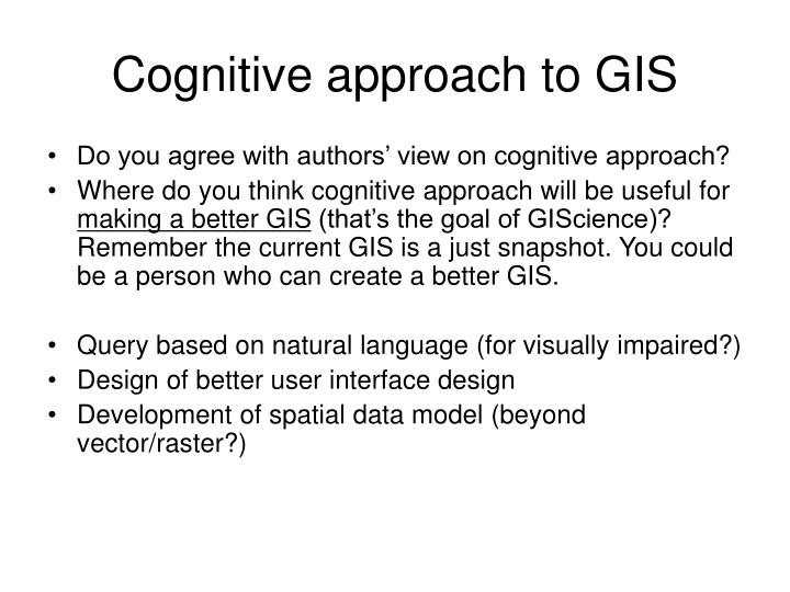 Cognitive approach to GIS