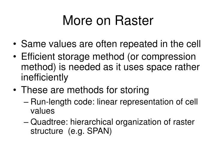 More on Raster