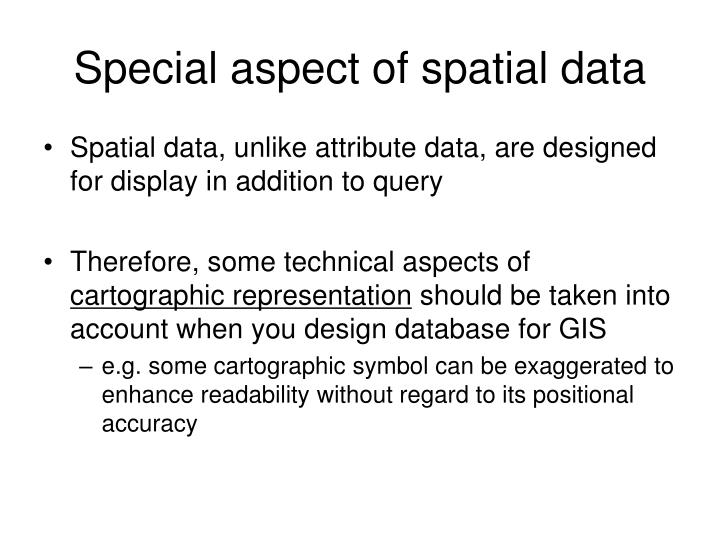 Special aspect of spatial data