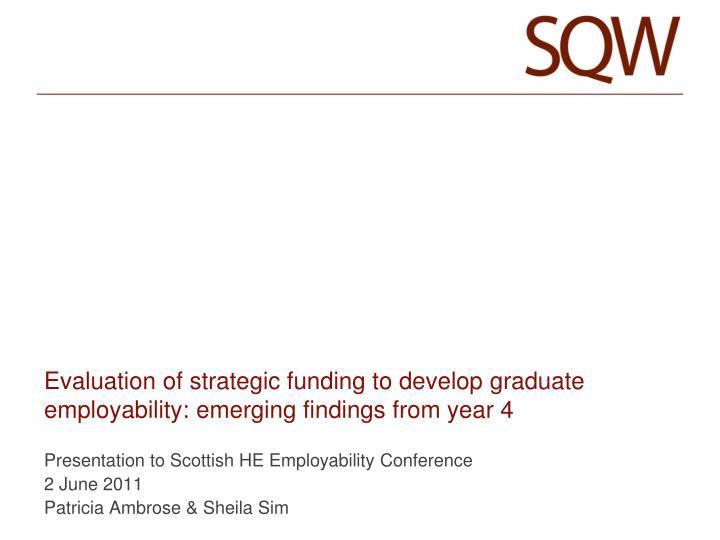 Evaluation of strategic funding to develop graduate employability emerging findings from year 4