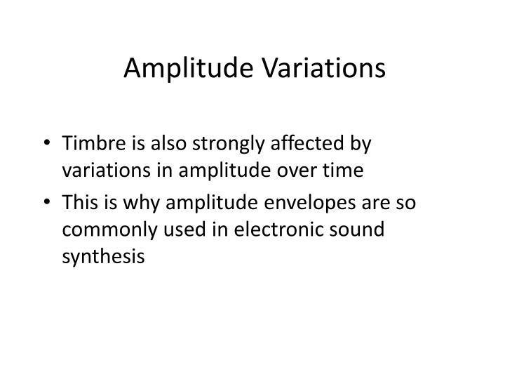 Amplitude Variations