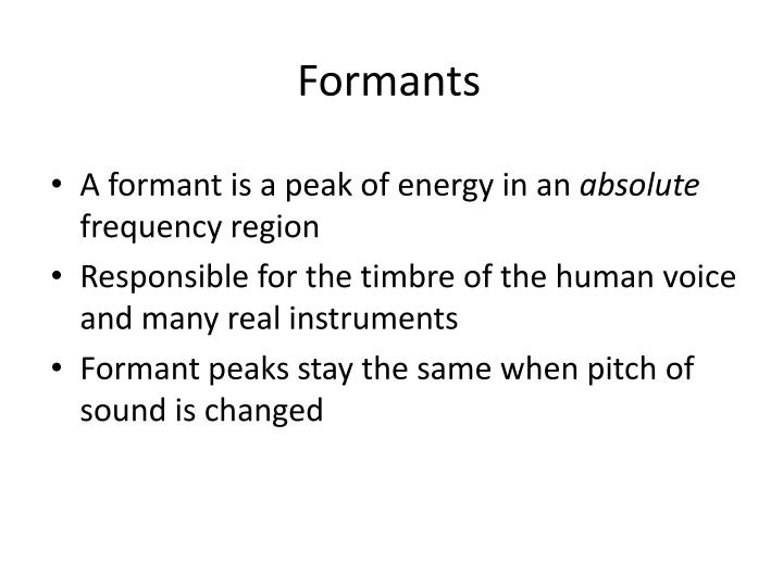 Formants