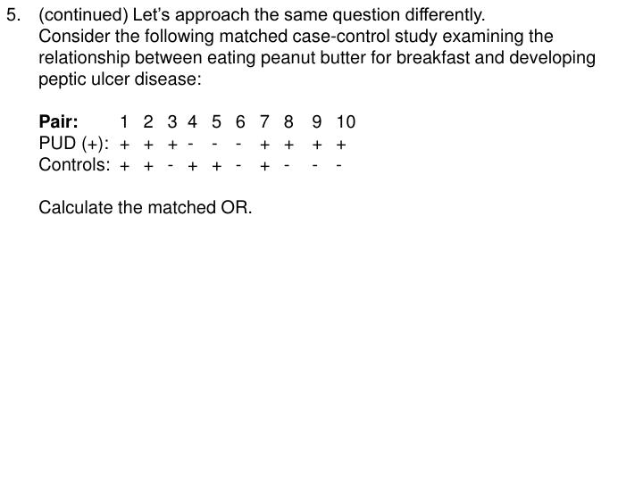 5.(continued) Let's approach the same question differently.