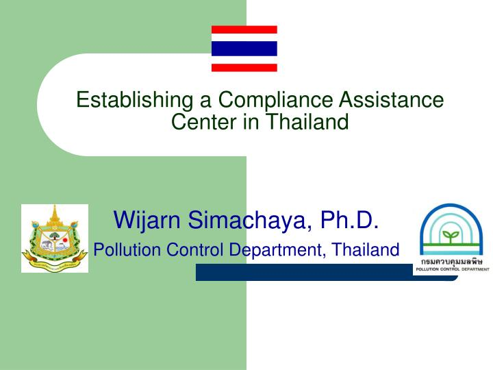 establishing a compliance assistance center in thailand n.