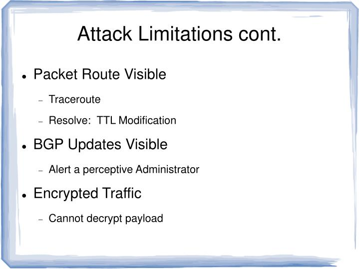 Attack Limitations cont.