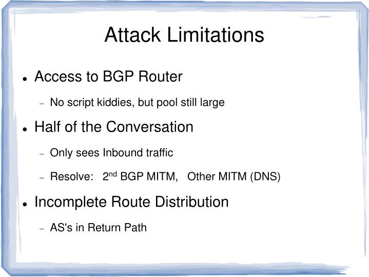 Attack Limitations