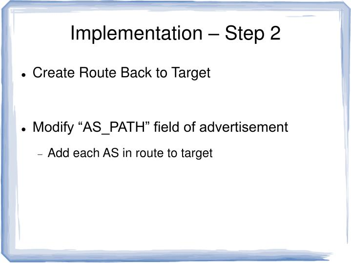 Implementation – Step 2