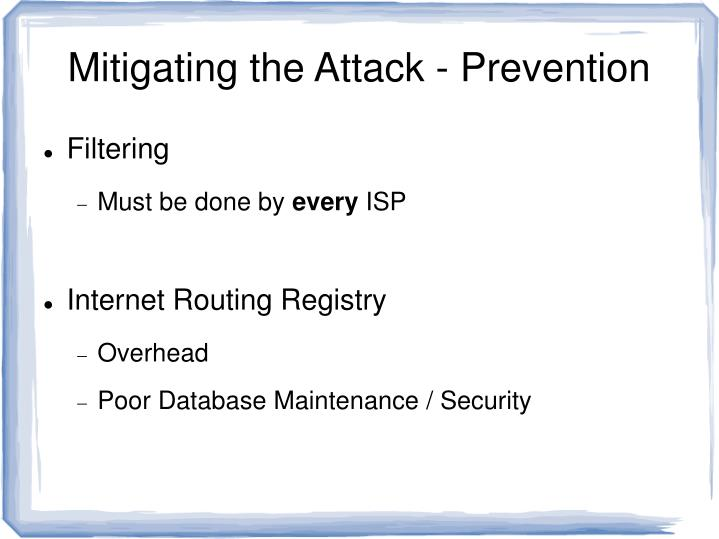 Mitigating the Attack - Prevention