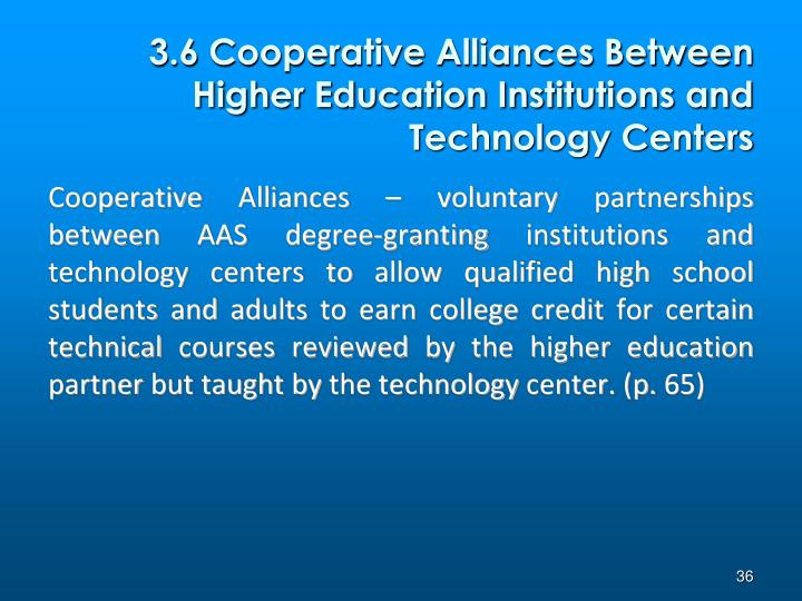 3.6 Cooperative Alliances Between Higher Education Institutions and Technology Centers
