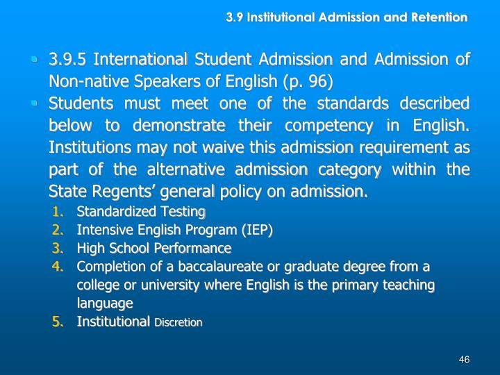 3.9 Institutional Admission and Retention