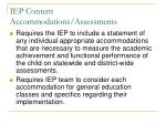 iep content accommodations assessments