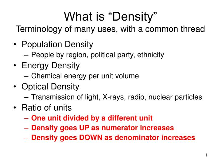 what is density terminology of many uses with a common thread n.