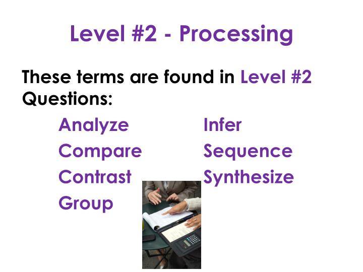 Level #2 - Processing