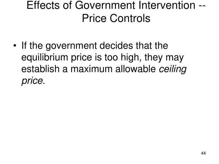 Effects of Government Intervention --Price Controls