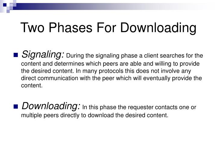 Two Phases For Downloading