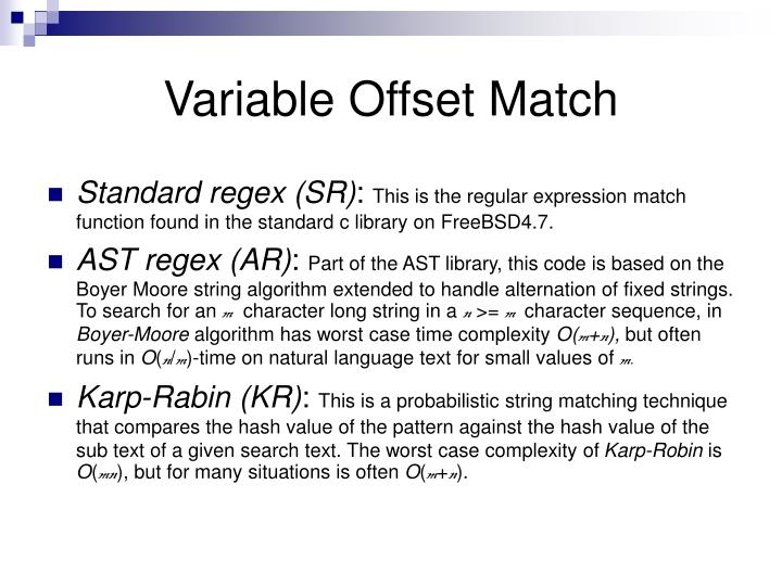 Variable Offset Match
