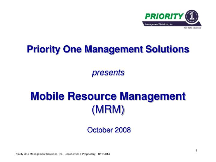 priority one management solutions presents mobile resource management mrm