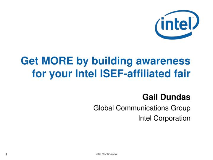 get more by building awareness for your intel isef affiliated fair n.