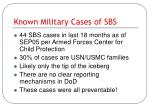 known military cases of sbs