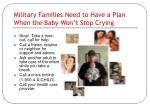 military families need to have a plan when the baby won t stop crying