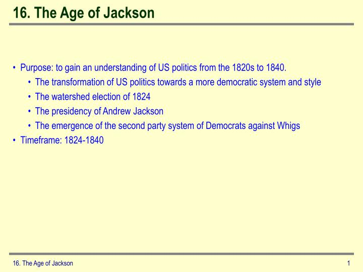 16 the age of jackson n.