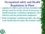occupationl safety and health regulations in plant1