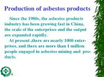 production of asbestos products