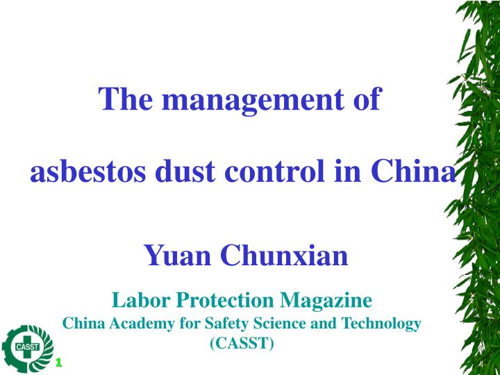 the management of asbestos dust control in china n.