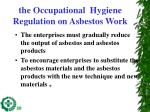 the occupational hygiene regulation on asbestos work