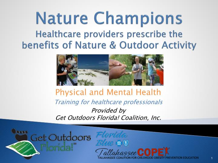 nature champions healthcare providers prescribe the b enefits of nature outdoor activity n.
