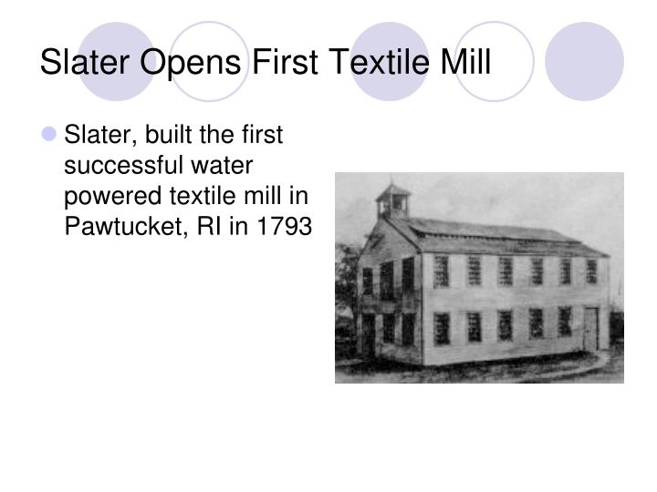 Slater Opens First Textile Mill