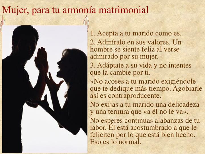 Mujer, para tu armonía matrimonial