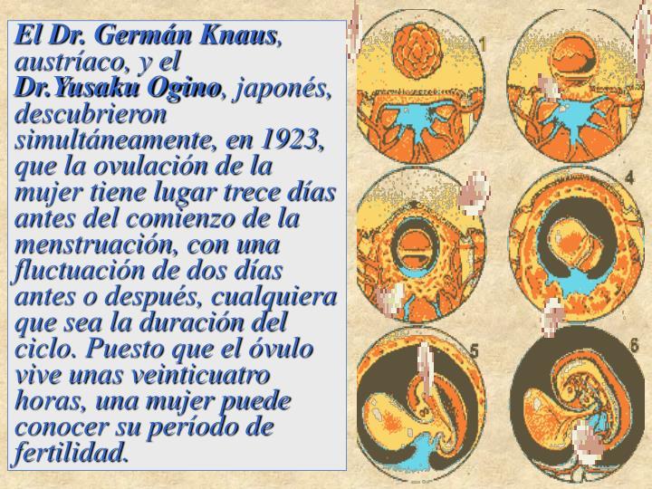El Dr. Germán Knaus