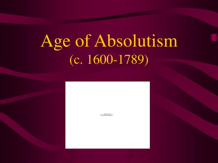 age of absolutism c 1600 1789 n.