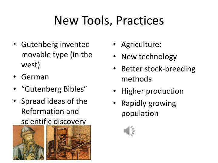 New Tools, Practices
