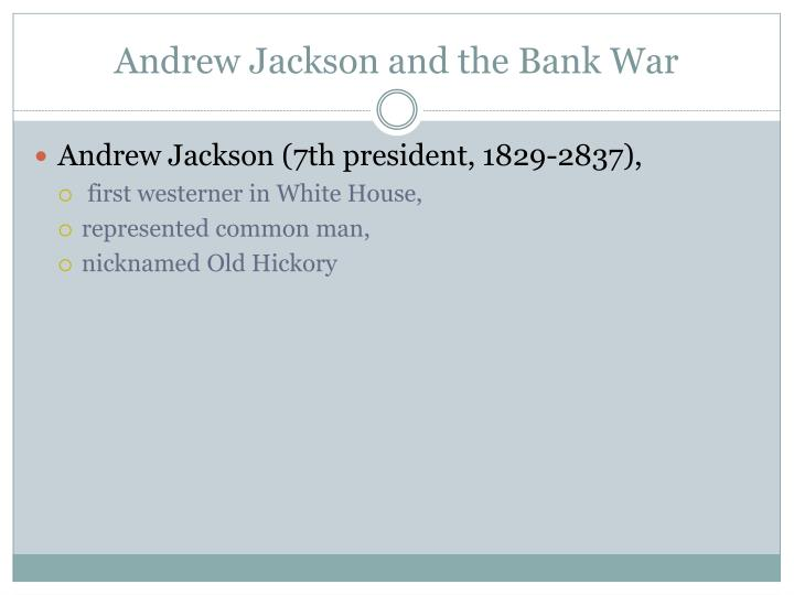 andrew jackson nicholas biddles monster bank essay Historical analysis of economy in the jackson era the jackson era monster in 1834, president andrew jackson bank and its president, nicholas biddle.