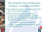 the iceland univ of education campus computer facilities